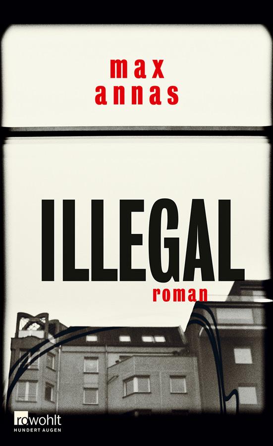 MAX ANNAS: ILLEGAL