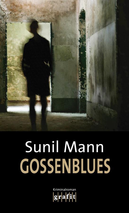 SUNIL MANN: GOSSENBLUES