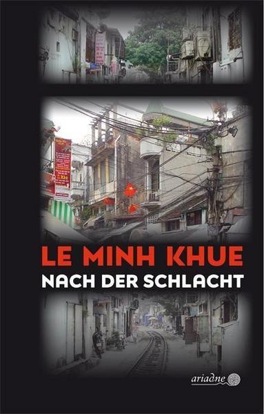 LE MINH KHUE: NACH DER SCHLACHT