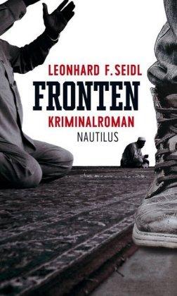 """Buchvorstellung und Gespräch mit Leonhard F. Seidl zu seinem  aktuellen Kriminalroman """"Fronten"""""""