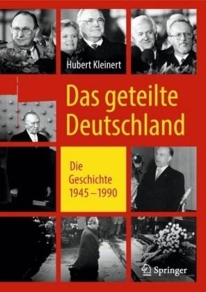 """Buchvorstellung Hubert Kleinert """"Das geteilte Deutschland"""""""