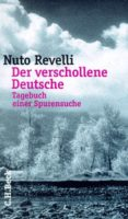 Der verschollene Deutsche aus Marburg nach 25 Jahren. Das pazifistische Erbe von Nuto Revelli