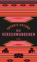 """Buchvorstellung """"Die Verschwundenen"""" von Antonio Ortunio"""