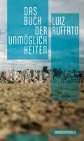 """Buchvorstellung mit Luiz Ruffato zu """"Das Buch der Unmöglichkeiten"""""""