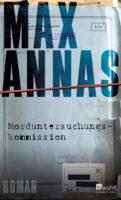 """Buchvorstellung mit Max Annas zu """"Morduntersuchungskommission"""""""