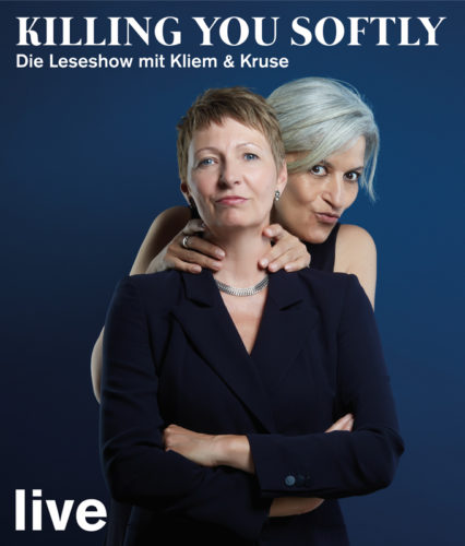 KILLING YOU SOFTLY – DIE LESE-SHOW MIT KLIEM & KRUSE