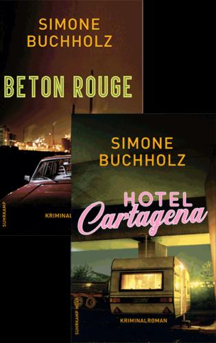 SIMONE BUCHHOLZ: BETON ROUGE & HOTEL CARTAGENA