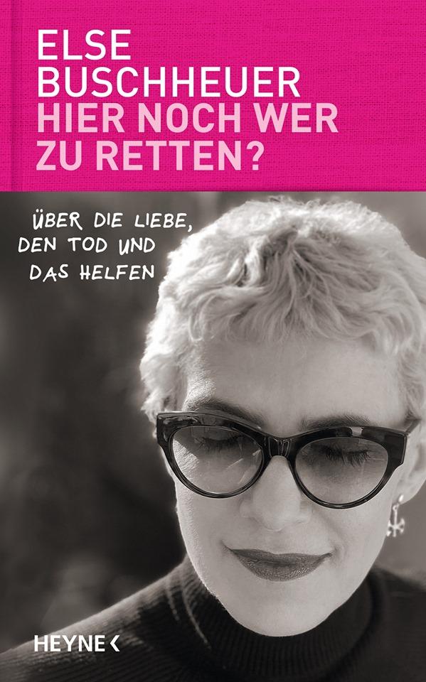 Else Buschheuer liest aus »Hier noch wer zu retten?«