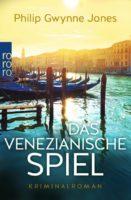 """FÄLLT AUS : Buchvorstellung mit Philip Gwynne Jones """"Das venezianische Spiel"""""""