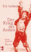 """Buchvorstellung zu """"Der Krieg der Armen"""" mit Eric Vuillard"""