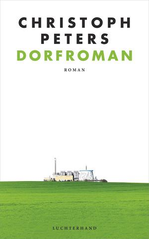 "Buchvorstellung Christoph Peters ""Dorfroman"""
