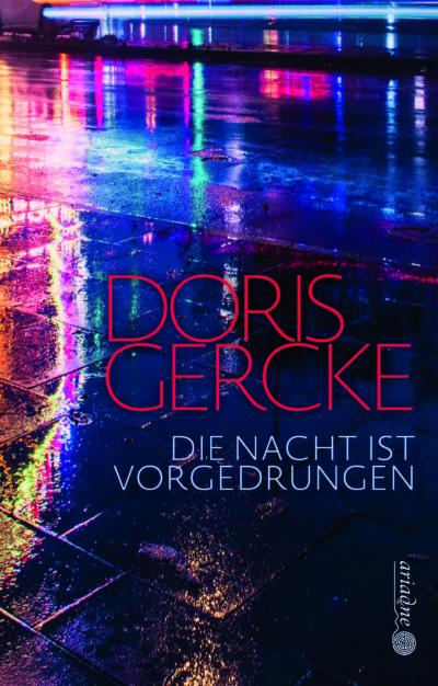 """Krimifestival: Doris Gercke """"Die Nacht ist vorgedrungen"""""""