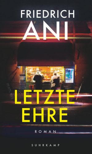"""Krimifestival: Friedrich Ani """"Letzte Ehre"""""""